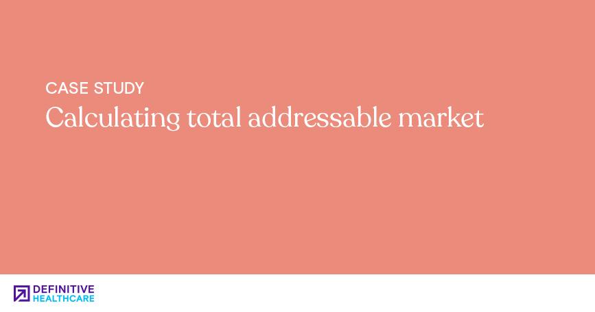 Calculating total addressable market