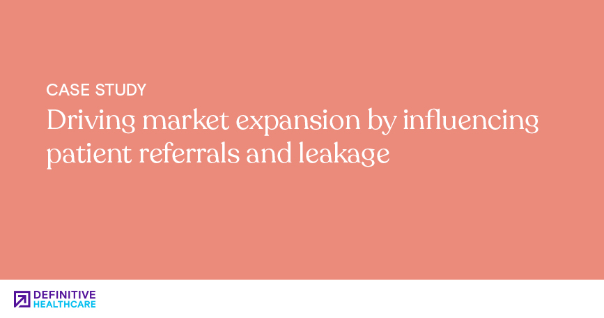 Driving market expansion by influencing patient referrals and leakage