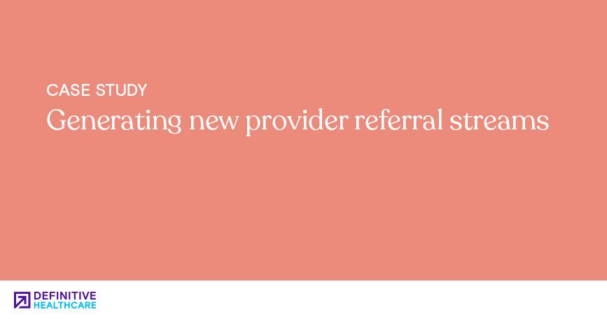 Generating new provider referral streams