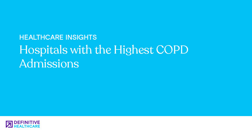Hospitals with the Highest COPD Admissions
