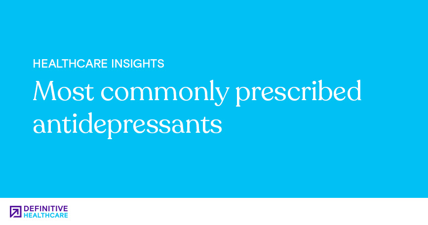 Most Commonly Prescribed Antidepressants