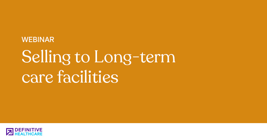 Selling to Long Term Care Facilities