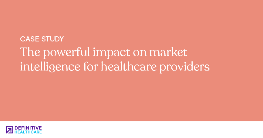 The powerful impact on market intelligence for healthcare providers