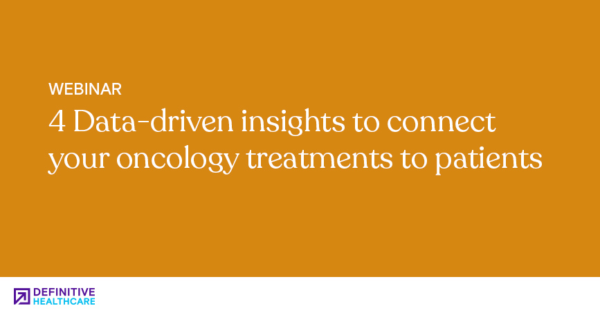 4 Data Driven Insights To Connect Your Oncology Treatments To Patients